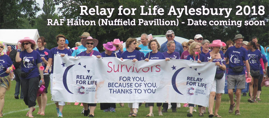 Relay for Life Aylesbury 2018 - Date TBC